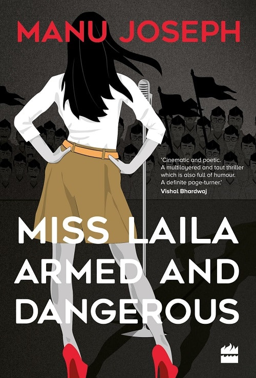 Miss Laila, Armed and Dangerous.Indian Link