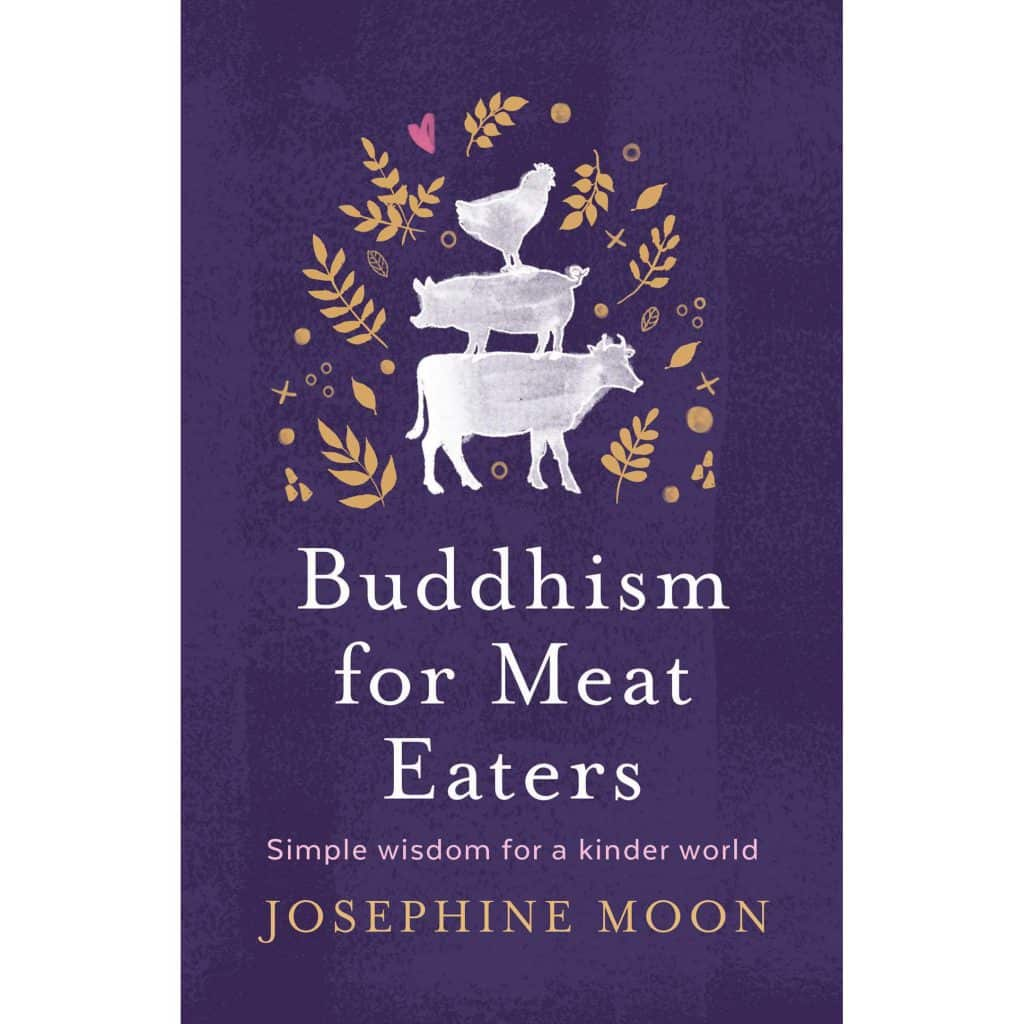 Reading favourites: Book - Buddhism for Meat Eaters by author: Josephine Moon