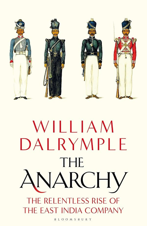 William Dalrymple's bestseller 'The Anarchy'