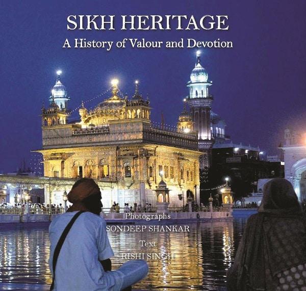 Sikh Heritage, by Sondeep Shankar and Rishi Singh