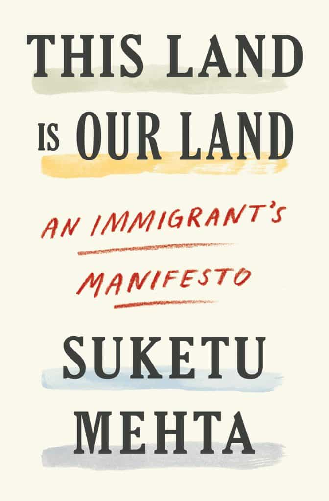 This is our land by Suketu Mehta