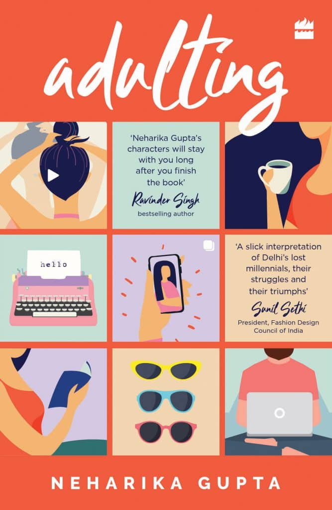 Adulting by Neharika Gupta