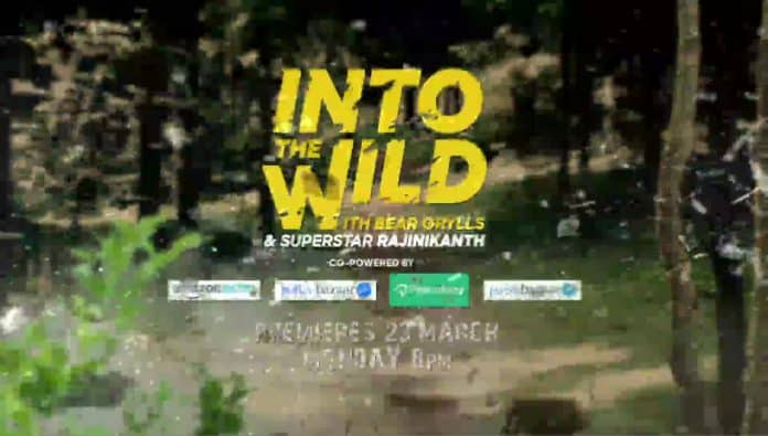 Into the Wild with Bear Wrylls with Rajinikanth
