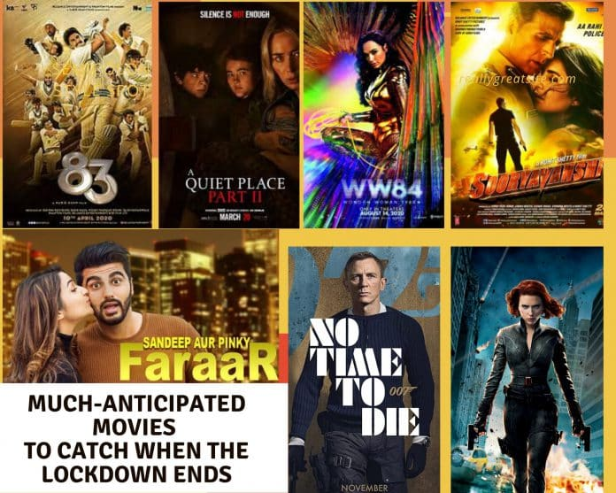 Much anticipated movies to catch when the lockdown ends