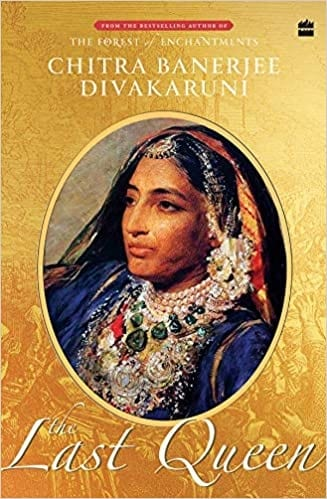 THE LAST QUENE CHITRA DIVAKARUNI