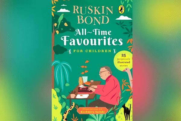 ruskin bond anthology all time favourites for children