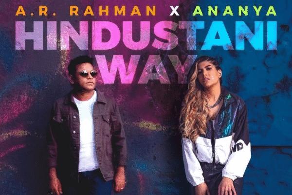 A. R. Rahman & Ananya Birla in Hindustani Way